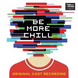"OST ""Be More Chill"""