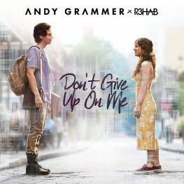 Andy Grammer - Don't Give Up On Me