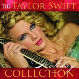 Taylor Swift - Holiday Collection